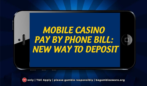 Best Casino Pay by Phone Options